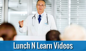 Lunch N Learn Videos